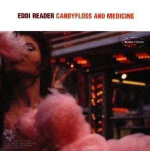 Eddi Reader: Candyfloss And Medicine - Cover