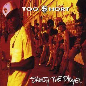 Cover - Too Short: Shorty The Player