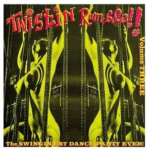 Cover - Big Moose & The Jams: Twistin' Rumble Volume 3