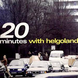 Cover - Helgoland: 20 Minutes With Helgoland