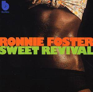 Cover - Ronnie Foster: Sweet Revival