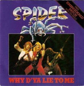 Cover - Spider: Why D'ya Lie To Me