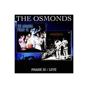 Cover - Osmonds, The: Phase III / Live