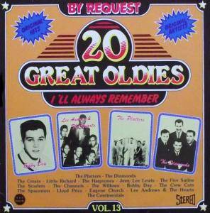 Cover - Channels, The: 20 Great Oldies I'll Always Remember Vol. 13