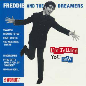 Cover - Freddie & The Dreamers: I'm Telling You Now
