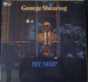 Cover - George Shearing: My Ship