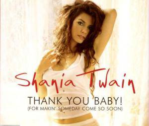 Shania Twain: Thank You Baby! (For Makin' Someday Come So Soon) - Cover