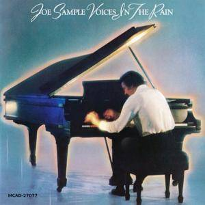 Cover - Joe Sample: Voices In The Rain