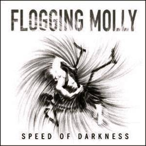 Cover - Flogging Molly: Speed Of Darkness