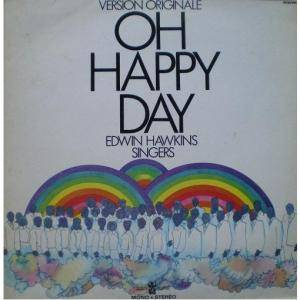 Cover - Edwin Hawkins Singers, The: Oh Happy Day