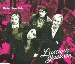 Cover - Luscious Jackson: Under Your Skin