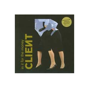 CLIEИT: In It For The Money - Cover