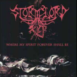 Cover - Stormlord: Where My Spirit Forever Shall Be