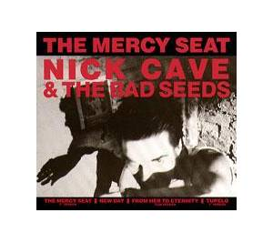 Nick Cave And The Bad Seeds: Mercy Seat, The - Cover