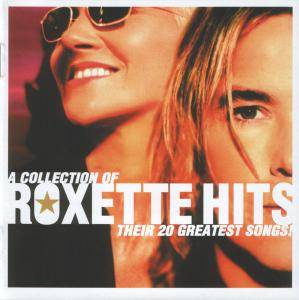 Roxette: Collection Of Roxette Hits - Their 20 Greatest Songs!, A - Cover