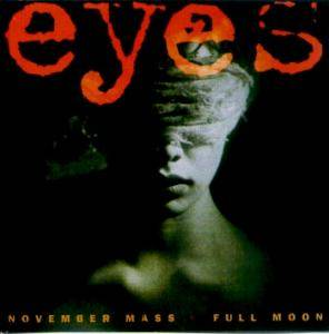 Eyes: November Mass / Full Moon - Cover