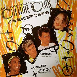 Culture Club: Do You Really Want To Hurt Me - Cover