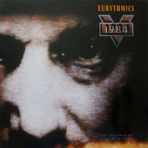 Eurythmics: 1984 (For The Love Of Big Brother) (LP) - Bild 1