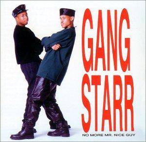 Gang Starr: No More Mr. Nice Guy - Cover
