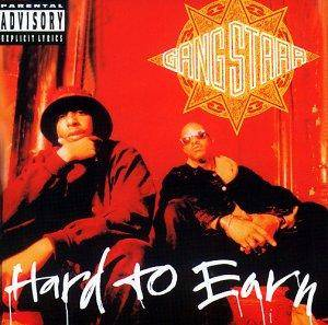 Gang Starr: Hard To Earn - Cover