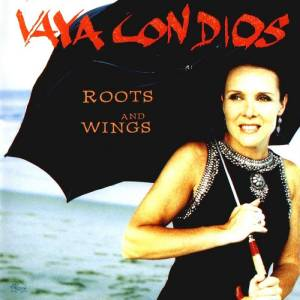 Cover - Vaya Con Dios: Roots And Wings