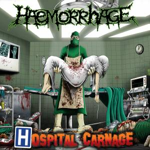 Haemorrhage: Hospital Carnage - Cover