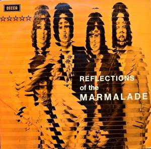 Cover - Marmalade, The: Reflections Of The Marmalade