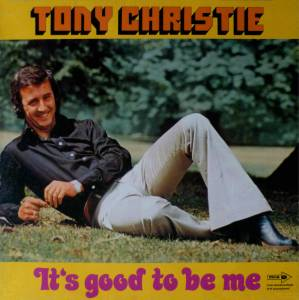 Cover - Tony Christie: It's Good To Be Me