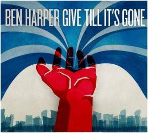 Cover - Ben Harper: Give Till It's Gone
