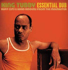 King Tubby: Essential Dub - Cover