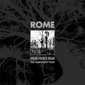 Rome: Our Holy Rue/The Merchant Fleet - Cover