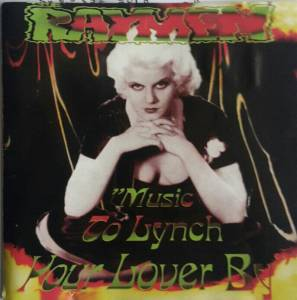 Cover - Raymen, The: Music To Lynch Your Lover By