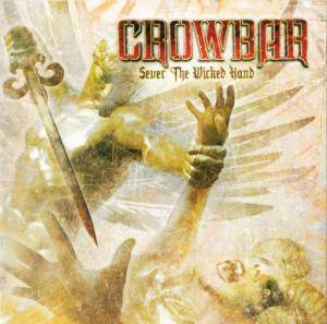 Crowbar: Sever The Wicked Hand (CD) - Bild 1