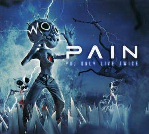 Pain: You Only Live Twice (2-CD) - Bild 2