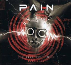 Pain: You Only Live Twice (2-CD) - Bild 3
