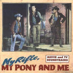 My Rifle, My Pony And Me - Cover