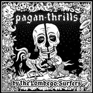Cover - Lombego Surfers: Pagan-Thrills