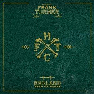 Frank Turner: England Keep My Bones - Cover