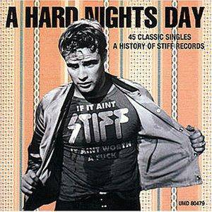Hard Night's Day-45 Classic Singles- A History Of Stiff Records, A - Cover