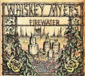 Whiskey Myers: Firewater - Cover