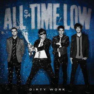 Cover - All Time Low: Dirty Work