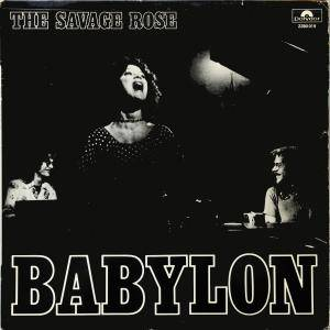 Cover - Savage Rose, The: Babylon