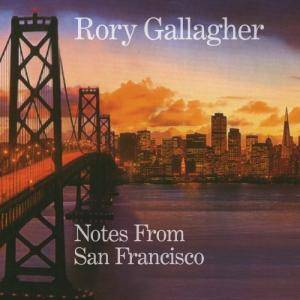 Rory Gallagher: Notes From San Francisco - Cover