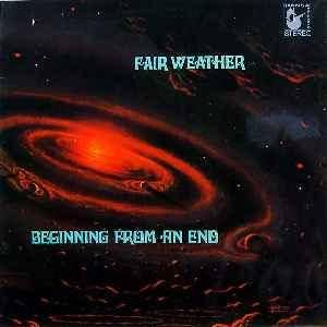 Fair Weather: Beginning From An End (LP) - Bild 1