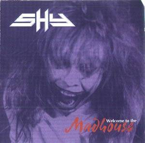 Cover - Shy: Welcome To The Madhouse