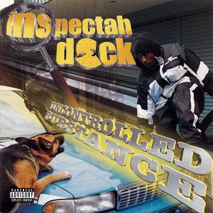 Cover - Inspectah Deck: Uncontrolled Substance