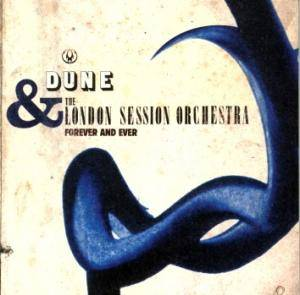 Dune & The London Session Orchestra: Forever And Ever (CD) - Bild 1