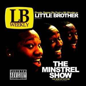 Cover - Little Brother: Minstrel Show, The