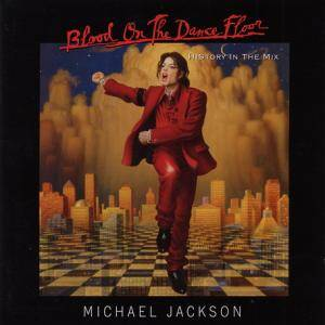 Michael Jackson: Blood On The Dance Floor - HIStory In The Mix
