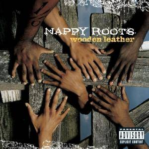 Cover - Nappy Roots: Wooden Leather